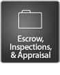 Escrow, Inspections, & Appraisal