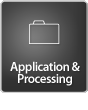 Application & Processing